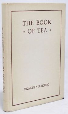The Book of Tea, First Edition Thus $46.39 from rarefirstbooks.com