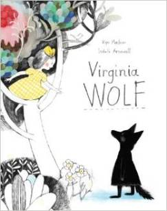 Virginia Wolf by Kyo Maclear, Illustration by Isabelle Arnault $13.21 from Amazon.com